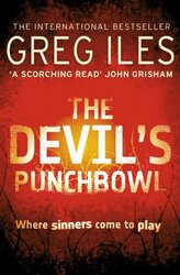 The Devil's Punchbowl: Where sinners come to play, Paperback Book, By: Greg Iles