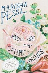 special topics in calamity physics, Paperback, By: marisha pessi