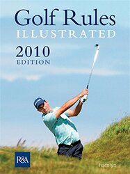 Golf Rules Illustrated 2010, Paperback Book, By: R&A