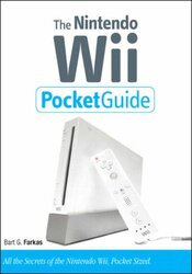 The Nintendo Wii Pocket Guide (2nd Edition), Paperback Book, By: Bart G. Farkas