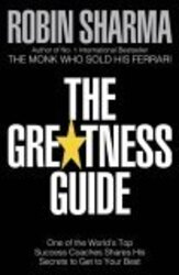 The Greatness Guide: One of the World's Top Success Coaches Shares His Secrets to Get to Your Best, Paperback, By: Robin Sharma