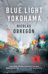 Blue Light Yokohama, Paperback Book, By: Nicolas Obregon