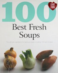 Soups (100 Best Recipes), Paperback Book, By: Parragon Books