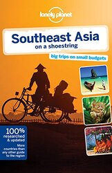 Lonely Planet Southeast Asia on a shoestring (Travel Guide), Paperback Book, By: Lonely Planet