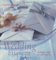 Wedding Etiquette, Hardcover Book, By: Antonia Swinson