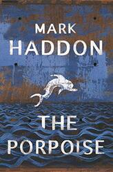 The Porpoise, Paperback Book, By: Mark Haddon