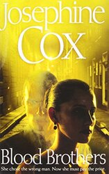 Blood Brothers, Paperback Book, By: Josephine Cox