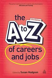 The A-Z of Careers and Jobs, Paperback Book, By: Susan Hodgson