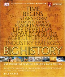 Big History: Our Incredible Journey, from Big Bang to Now (Dk), Hardcover Book, By: DK