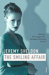 The Smiling Affair, Paperback, By: Jeremy Sheldon