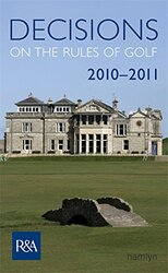 Decisions on the Rules of Golf 2010, Paperback Book, By: R&A