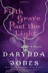 Fifth Grave Past the Light, Hardcover Book, By: Darynda Jones