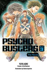 Psycho Busters: The Novel Book Three, Paperback, By: Yuya Aoki