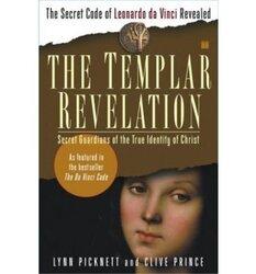 The Templar Revelation, Paperback Book, By: Lynn Picknett