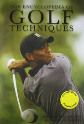 Encyclopedia of Golf Techniques, Hardcover, By: Chris Meadows with Allen F. Richardson