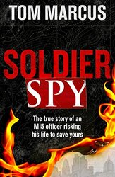 Soldier Spy, Paperback Book, By: Tom Marcus