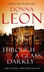 Through a Glass Darkly, Paperback, By: Donna Leon