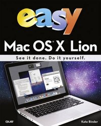 Easy Mac OS X Lion, Paperback Book, By: Kate Binder