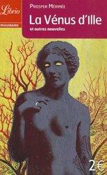 La Venus d'Ille et autres nouvelles, By: Prosper Merimee