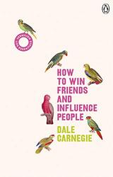 How to Win Friends and Influence People: (Vermilion Life Essentials), Paperback Book, By: Dale Carnegie