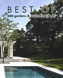 Best of 500 Gardens & Swimming Pools, Hardcover Book, By: Wim Pauwels
