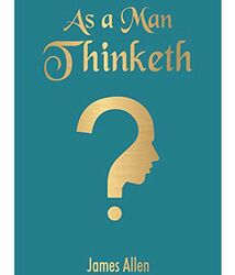As A Man Thinketh (Pocket Classics), Paperback Book, By: James Allen