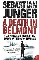 A Death in Belmont, Paperback, By: Sebastian Junger