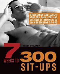 7 Weeks To 300 Sit-Ups, Paperback, By: Brett Stewart