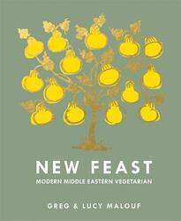 New Feast: Modern Middle Eastern Vegetarian, Hardcover Book, By: Malouf Greg