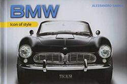 BMW: Icon of Style, Hardcover Book, By: Alessandro Sannia