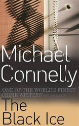 The Black Ice, Paperback, By: Michael Connelly