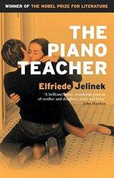 The Piano Teacher, Paperback, By: Elfriede Jelinek