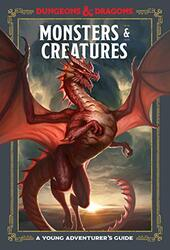 Monsters and Creatures: An Adventurer's Guide, Hardcover Book, By: Dungeons and Dragons
