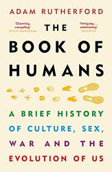 The Book of Humans: The Story of How We Became Us, Paperback Book, By: Adam Rutherford