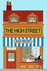 The High Street, Hardcover Book, By: Alice Melvin