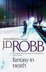 Fantasy in Death (In Death Series), Paperback Book, By: J.D. Robb