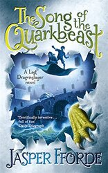 The Song of the Quarkbeast, Paperback Book, By: Jasper Fforde
