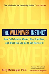 The Willpower Instinct, Paperback Book, By: Kelly McGonigal