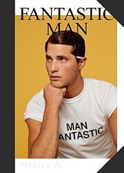 Fantastic Man: Men of Great Style and Substance, Hardcover Book, By: Jop van Bennekom