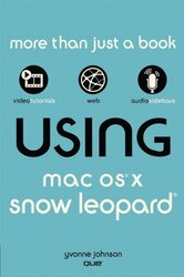 Using Mac OS X Snow Leopard, Paperback, By: Yvonne Johnson