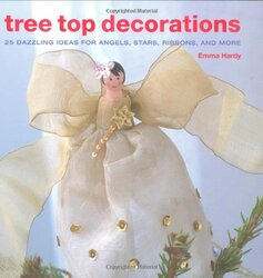 Tree Top Decorations, Hardcover Book, By: Emma Hardy