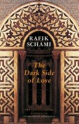 The Dark Side of Love, Paperback Book, By: Rafik Schami