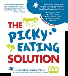 The Picky Eating Solution, Paperback Book, By: Deborah Kennedy