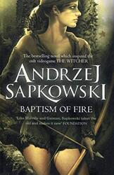 Baptism of Fire (Witcher 3), Paperback Book, By: Andrzej Sapkowski