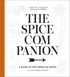 The Spice Companion, Hardcover Book, By: Lior Lev Sercarz