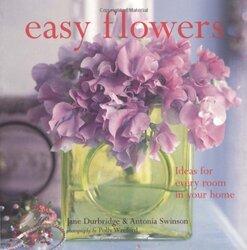 Easy Flowers, Paperback Book, By: Jane Durbridge