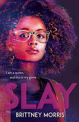 SLAY, Paperback Book, By: Brittney Morris