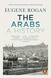 The Arabs: A History - Revised and Updated Edition, Paperback Book, By: Eugene Rogan