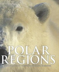 Spirit of Polar Regions, Paperback Book, By: Parragon Books