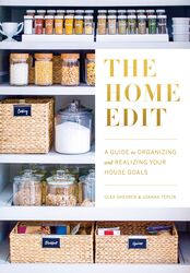The Home Edit: A Guide to Organizing and Realizing Your House Goals (Includes Refrigerator Labels), Paperback Book, By: Clea Shearer